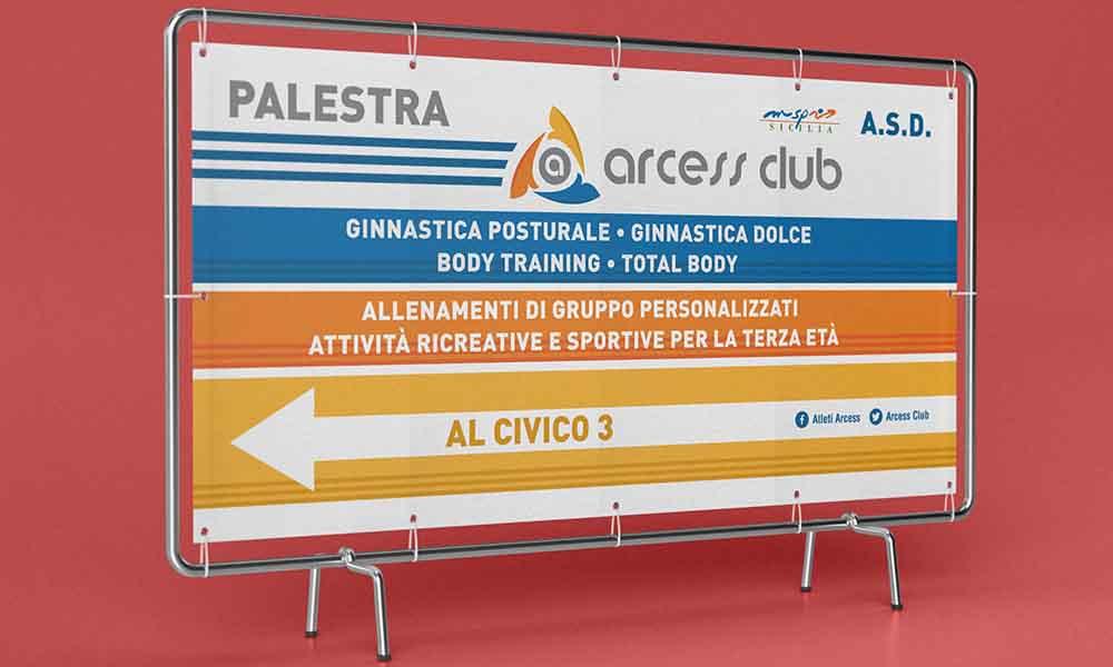 Banner per esterni Arcess Club, Palermo 2017